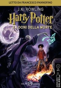Harry Potter e i doni della morte [Audioregistrazione]