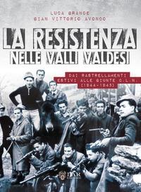 La Resistenza nelle valli valdesi