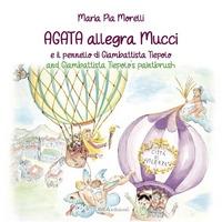 Agata allegra Mucci  e il pennello di Giambattista Tiepolo