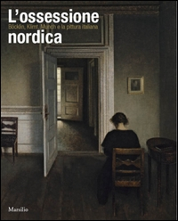 L'ossessione nordica: Böcklin, Klimt, Munch e la pittura italiana