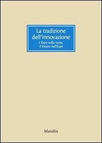 La tradizione dell'innovazione