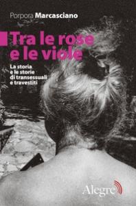 Tra le rose e le viole