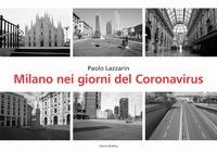 Milano nei giorni del Coronavirus
