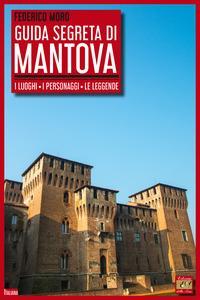 Guida segreta di Mantova