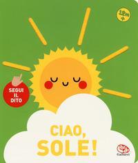 Ciao, sole
