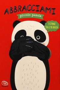 Abbracciami piccolo panda