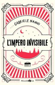 L'impero dell'invisibile