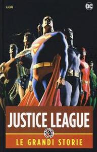 Justice League. Le grandi storie