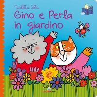 Gino e Perla in giardino