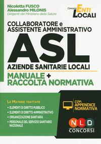 Collaboratore e assistente amministrativo ASL, Aziende sanitarie locali