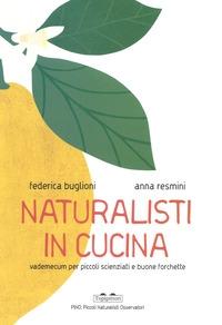 Naturalisti in cucina