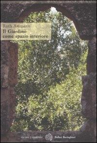 ˆIl ‰giardino come spazio interiore
