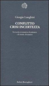 Conflitto crisi incertezza
