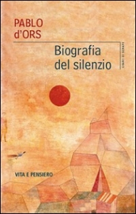 Biografia del silenzio