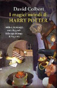 I magici mondi di Harry Potter