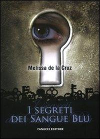 I segreti dei Sangue blu