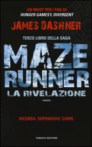 [3]: Maze runner. La rivelazione
