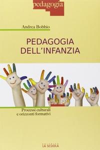 Pedagogia dell' infanzia