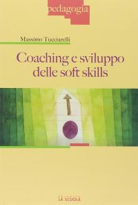 Coaching e sviluppo delle soft skills