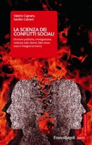 La scienza dei conflitti sociali