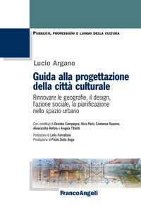 Guida alla progettazione della città culturale