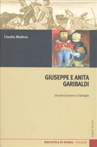 Giuseppe e Anita Garibaldi Garibaldi