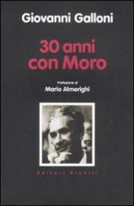 30 anni con Moro