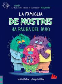 La famiglia De Mostris ha paura del buio