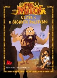 Che mito! Ulisse e il gigante Polifemo