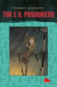 Tor e il prigioniero