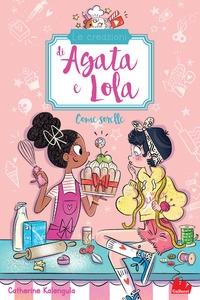 Le creazioni di Agata e Lola