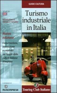 Turismo industriale in Italia