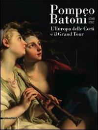 Pompeo Batoni (1708-1787)