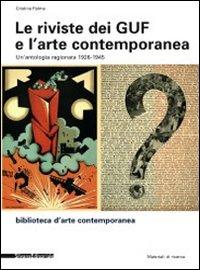Le riviste dei GUF e l'arte contemporanea 1926-1945