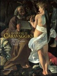 Gli occhi di Caravaggio