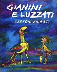Gianini e Luzzati: cartoni animati