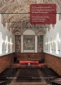 L'Università Cattolica e il complesso monastico di sant'Ambrogio