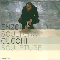 Enzo Cucchi: scultura/sculpture