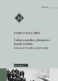 Cultura cattolica, ebraismo e Israele in Italia