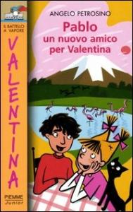 Pablo, un nuovo amico per Valentina
