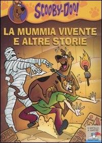La mummia vivente e altre storie