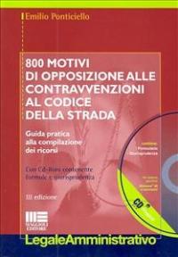 800 motivi di opposizione alle contravvenzioni al Codice della strada