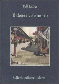 Il detective e' morto