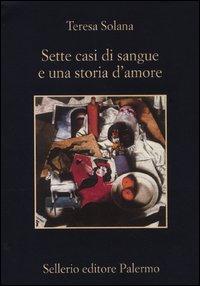 Sette casi di sangue e una storia d'amore