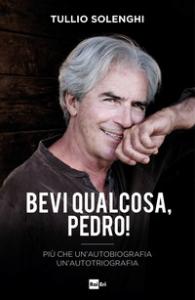 Bevi qualcosa, Pedro!