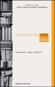 L'officina dei libri 2013