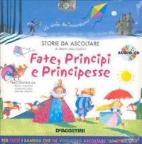 Fate, principi e principesse [Audioregistrazioni]