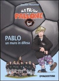 Pablo, un muro in difesa