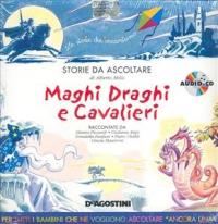 [audioregistrazione]  Maghi draghi e cavalieri