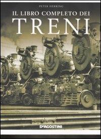 Il libro completo dei treni